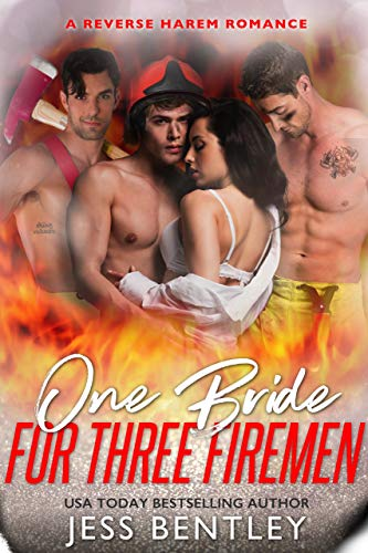 Book Cover of One Bride for Three Firemen: A Reverse Harem Romance