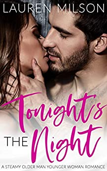 Book Cover of Tonight's The Night: A Steamy Older Man Younger Woman Romance