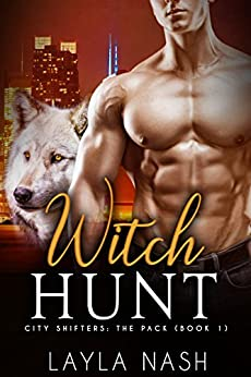 Book Cover of Witch Hunt (City Shifters: the Pack Book 1)