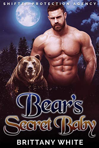 Book Cover of Bear's Secret Baby (Shifter Protection Agency Book 2)