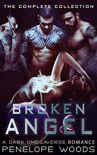 Book Cover of Broken Angel: The Complete Collection: A Dark Omegaverse Romance