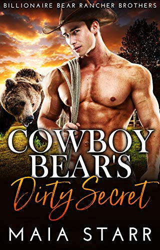 Book Cover of Cowboy Bear's Dirty Secret (Billionaire Bear Rancher Brothers Book 4)