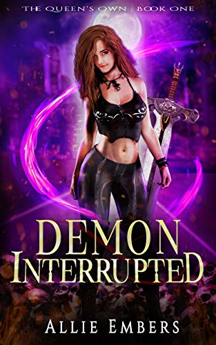 Book Cover of Demon Interrupted: A Reverse Harem Paranormal Fantasy Romance (The Queen's Own Book 1)