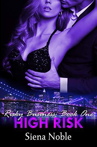 Book Cover of High Risk (Risky Business Duet Book 1)