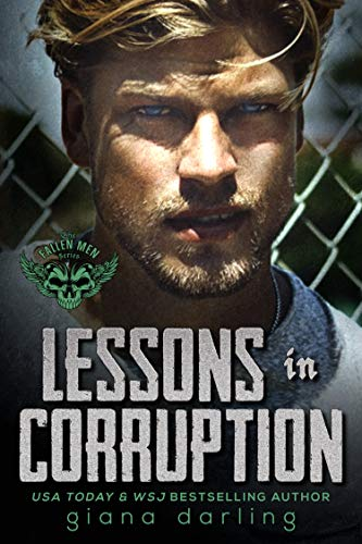 Book Cover of Lessons In Corruption: A Student/Teacher Romance (The Fallen Men Series Book 1)