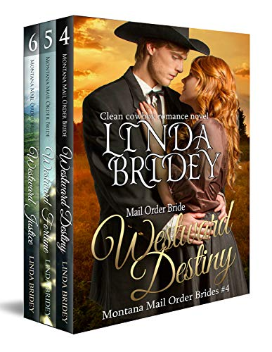 Book Cover of Montana Mail Order Bride Box Set (Westward Series) - Books 4 - 6: Historical Cowboy Western Mail Order Bride Bundle (Westward Box Sets Book 2)