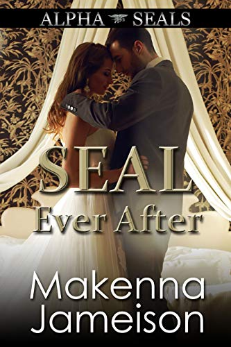 Book Cover of SEAL Ever After (Alpha SEALs Book 15)