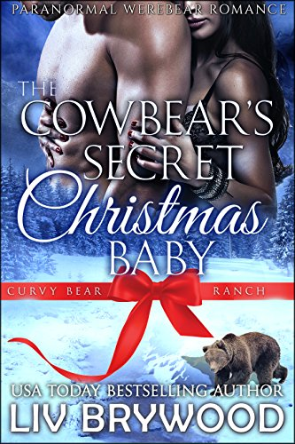 Book Cover of The Cowbear's Secret Christmas Baby (Curvy Bear Ranch Book 1)