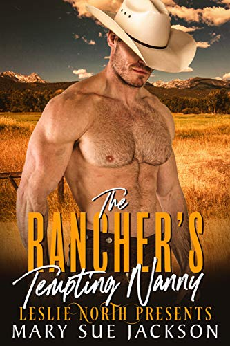 Book Cover of The Rancher's Tempting Nanny