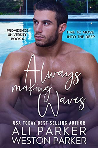 Book Cover of Always Making Waves (Providence University Book 5)