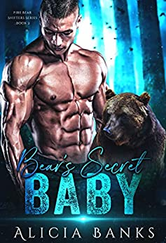 Book Cover of Bear's Secret Baby (Fire Bear Shifters Book 2)