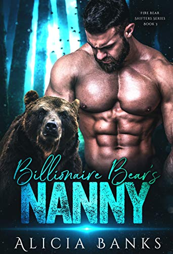 Book Cover of Billionaire Bear's Nanny (Fire Bear Shifters Book 3)