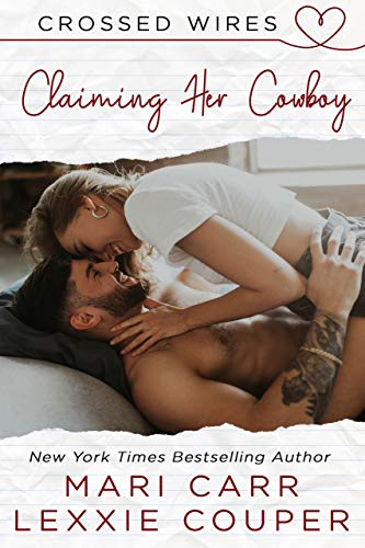 Book Cover of Claiming Her Cowboy (Crossed Wires Book 2)