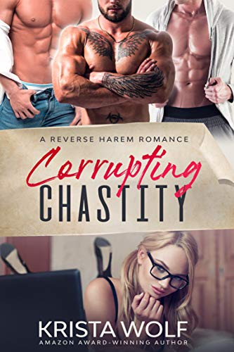 Book Cover of Corrupting Chastity - A Reverse Harem Romance