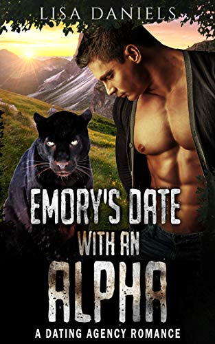 Book Cover of Emory's Date with an Alpha: A Dating Agency Romance (Date Monsters for Alphas Book 4)