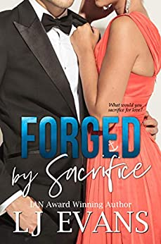 Book Cover of Forged by Sacrifice: A Slow Burn, Political Romance (An Anchor Novel Book 2)