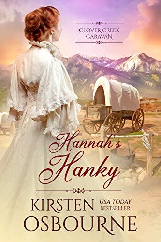 Book Cover of Hannah's Hanky (Clover Creek Caravan Book 1)