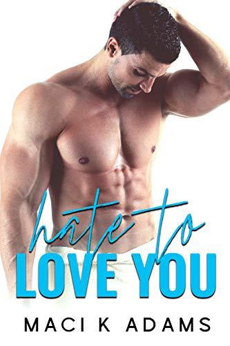 Book Cover of Hate to Love You