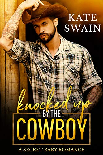 Book Cover of Knocked Up by the Cowboy