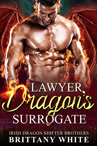 Book Cover of Lawyer Dragon's Surrogate (Irish Dragon Shifter Brothers Book 3)