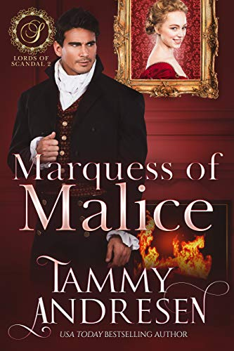 Book Cover of Marquess of Malice: Regency Romance (Lords of Scandal Book 2)