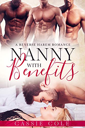 Book Cover of Nanny With Benefits: A Reverse Harem Romance