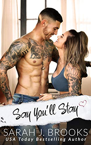 Book Cover of Say You'll Stay: An Enemies to Lovers Romance