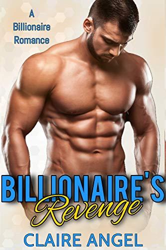 Book Cover of Billionaire's Revenge: A Billionaire Romance (Tempting Billionaires Book 1)