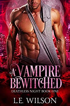 Book Cover of A Vampire Bewitched (Deathless Night Book 1)