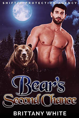 Book Cover of Bear's Second Chance (Shifter Protection Agency Book 3)