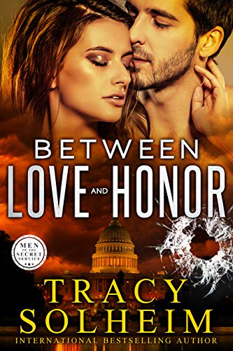 Book Cover of Between Love and Honor (Men of the Secret Service Book 3)