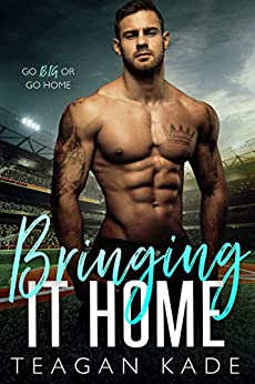 Book Cover of Bringing It Home (The King Brothers Book 2)