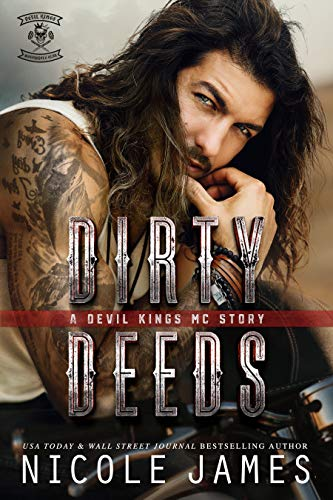 Book Cover of DIRTY DEEDS: A Devil Kings MC Story (The Devil Kings MC Series Book 1)