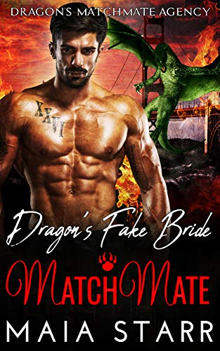 Book Cover of Dragon's Fake Bride MatchMate (Dragon's MatchMate Agency Book 6)