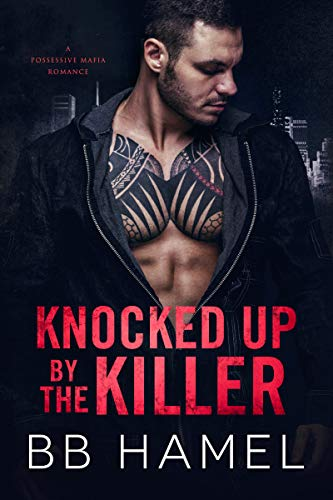 Book Cover of Knocked Up by the Killer