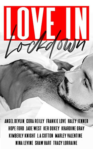 Book Cover of LOVE IN LOCKDOWN: A Charity Anthology