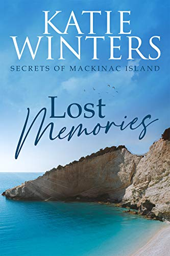 Book Cover of Lost Memories (Secrets of Mackinac Island Book 1)