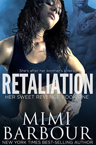 Book Cover of Retaliation (Her Sweet Revenge Series Book 1)