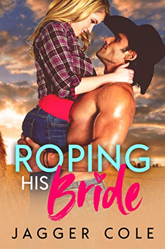 Book Cover of Roping His Bride