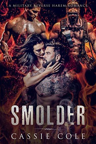 Book Cover of Smolder: A Military Reverse Harem Romance