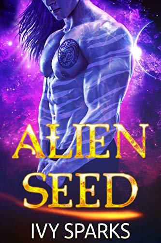 Book Cover of Alien Seed: A Sci-Fi Alien Romance (Warriors of the Oasis)