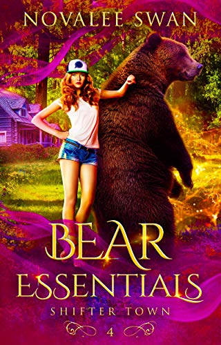 Book Cover of Bear Essentials (Shifter Town Book 4): A Paranormal Shifter Romance Series