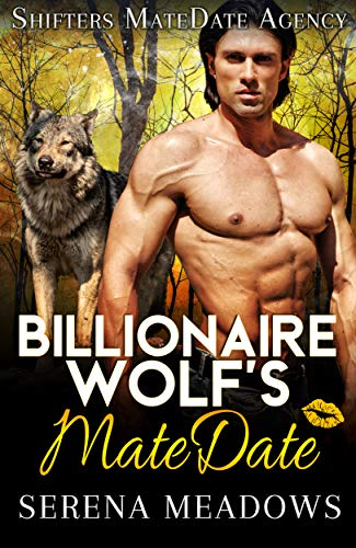 Book Cover of Billionaire Wolf's MateDate: Shifters MateDate Agency