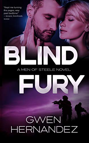 Book Cover of Blind Fury: A Military Romantic Suspense (Men of Steele Book 1)