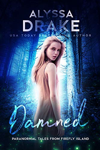Book Cover of Damned (Paranormal Tales from Firefly Island Book 6)
