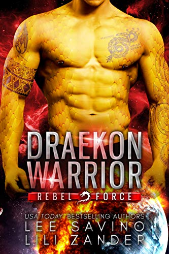 Book Cover of Draekon Warrior: A SciFi Dragon Shifter Romance (Rebel Force Book 1)