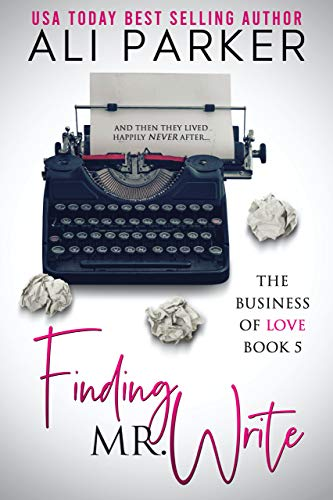 Book Cover of Finding Mr. Write (Business of Love Book 5)