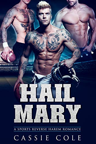 Book Cover of Hail Mary: A Sports Reverse Harem Romance