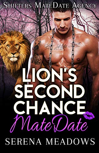 Book Cover of Lion's Second Chance MateDate: Shifters MateDate Agency