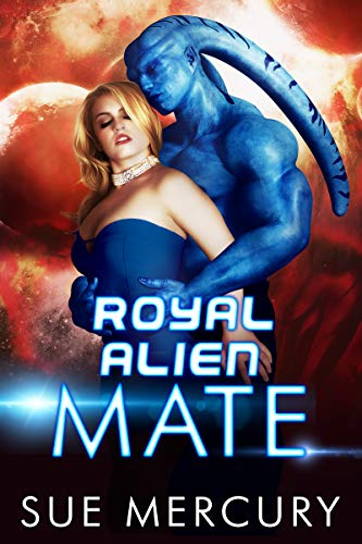 Book Cover of Royal Alien Mate (Savage Martians Book 1)
